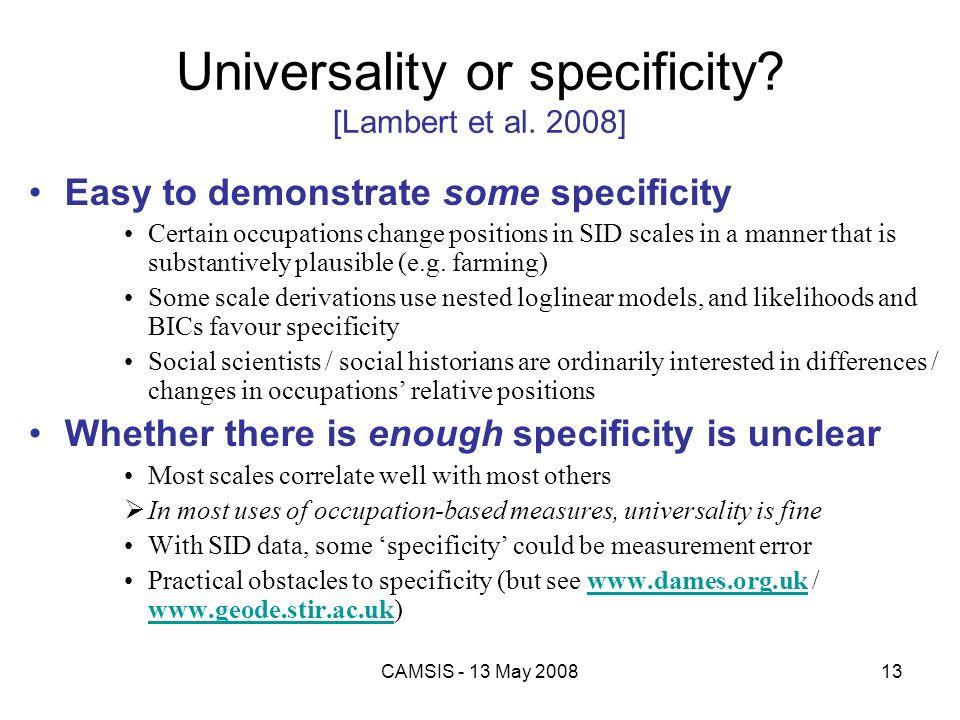 Universality or specificity [Lambert et al. 2008]